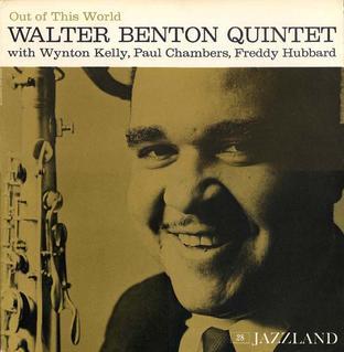 Out_of_his_World_%28Walter_Benton_album%