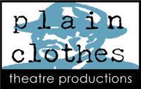 Plain Clothes Theatre Productions