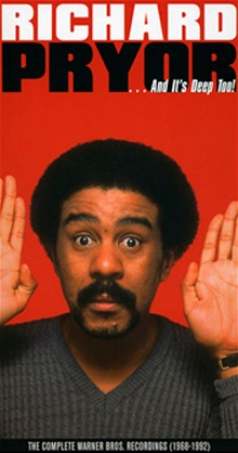 Richard Pryor - And It's Deep Too.jpg