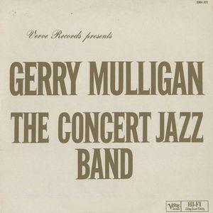 <i>The Concert Jazz Band</i> 1960 studio album by Gerry Mulligan