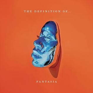 <i>The Definition Of...</i> 2016 studio album by Fantasia