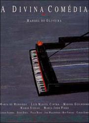 <i>The Divine Comedy</i> (film) 1991 Portuguese film by Manoel de Oliveira
