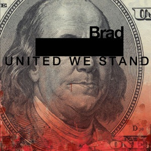 <i>United We Stand</i> (Brad album) 2012 studio album by Brad