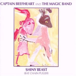 <i>Shiny Beast (Bat Chain Puller)</i> 1978 studio album by Captain Beefheart and the Magic Band