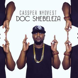 Doc Shebeleza single by Cassper Nyovest