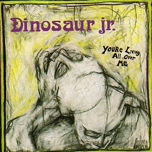 Dinosaur_Jr._You%27re_Living_All_Over_Me.jpg