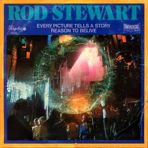 Every Picture Tells a Story (song) 1971 single by Rod Stewart