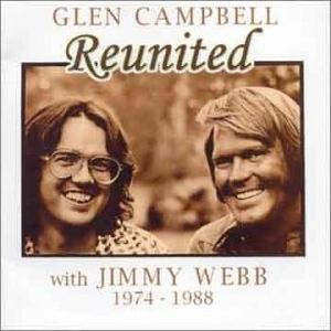 <i>Reunited with Jimmy Webb 1974–1988</i> 1999 compilation album by Glen Campbell