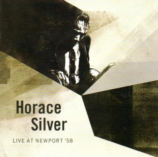 <i>Live at Newport 58</i> 2008 live album by Horace Silver