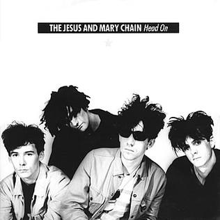 Head On (song) 1989 single by The Jesus and Mary Chain