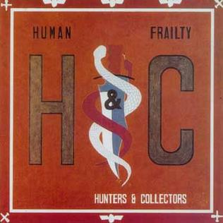 <i>Human Frailty</i> 1986 studio album by Hunters & Collectors