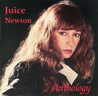 <i>Anthology</i> (Juice Newton album) 0000 compilation album by Juice Newton