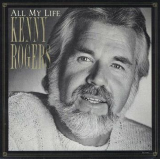 All My Life (Kenny Rogers song) song recorded by Kenny Rogers