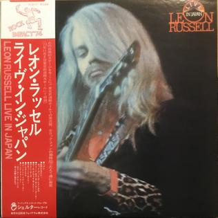 <i>Live in Japan</i> (Leon Russell album) 1975 album by Leon Russell