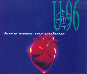 Love Sees No Colour 1993 single by U96