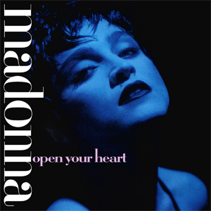 Open Your Heart (Madonna song) 1986 single by Madonna