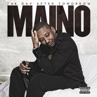 <i>The Day After Tomorrow</i> (Maino album) 2012 studio album by Maino