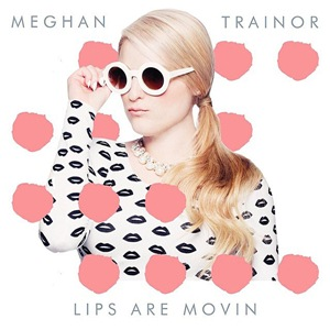 Meghan Trainor — Lips Are Movin (studio acapella)