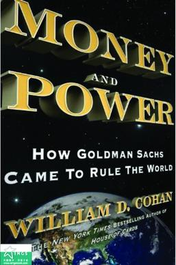 book review money and power Book review: money and power: how goldman sachs came to rule the world  by.