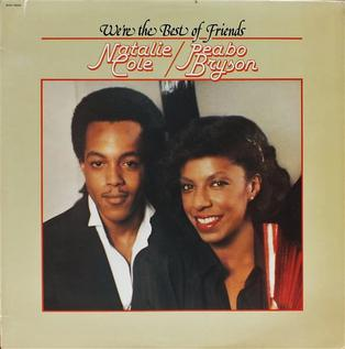 <i>Were the Best of Friends</i> 1979 studio album by Natalie Cole and Peabo Bryson