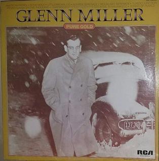 <i>Pure Gold</i> (Glenn Miller album) 1975 compilation album by Glenn Miller
