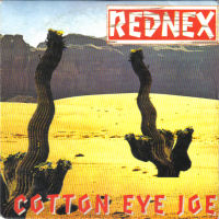 Cover image of song Cotton Eye Joe by Rednex