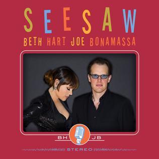 <i>Seesaw</i> (album) 2013 studio album by Beth Hart and Joe Bonamassa