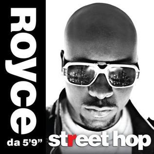 "<i>Street Hop</i> 2009 studio album by Royce da 59"""