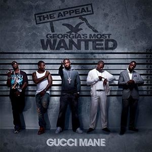 <i>The Appeal: Georgias Most Wanted</i> 2010 studio album by Gucci Mane