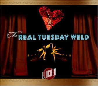 The Real Lucifer I, lucifer (real tuesday weld