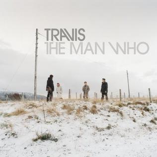 <i>The Man Who</i> 1999 album by Travis