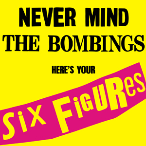 <i>Never Mind the Bombings, Heres Your Six Figures</i> 2010 EP by United Nations