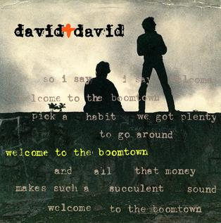 Welcome to the Boomtown 1986 song performed by David & David