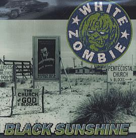 Black Sunshine White Zombie single