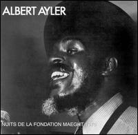 Albert Ayler-Nuits de La Fondation Maeght, Vol. 1 (album cover).jpg
