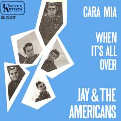Cara Mia 1965 single by Jay and the Americans