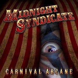 <i>Carnival Arcane</i> 2011 studio album by Midnight Syndicate