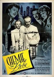 <i>Chemistry and Love</i> 1948 film by Arthur Maria Rabenalt