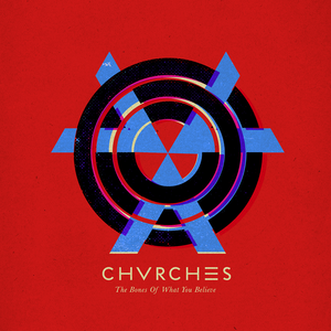 <i>The Bones of What You Believe</i> 2013 studio album by Chvrches