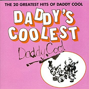 <i>Daddys Coolest</i> 1982 compilation album by Daddy Cool