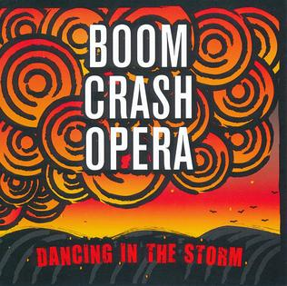 <i>Dancing in the Storm</i> (album) 2009 studio album by Boom Crash Opera