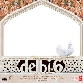<i>Delhi-6</i> (soundtrack) album by A. R. Rahman