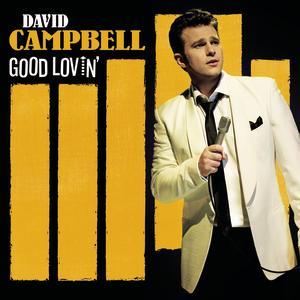 <i>Good Lovin</i> (album) 2008 studio album by David Campbell