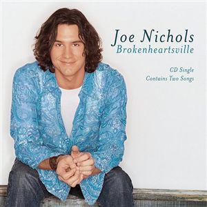 Brokenheartsville 2002 single by Joe Nichols