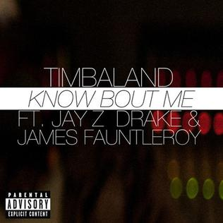 Know Bout Me 2013 single by Timbaland