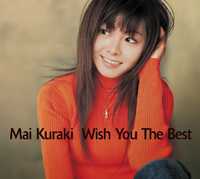 Mai Kuraki - Wish You The Best.jpg