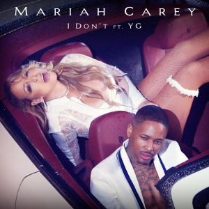 Image result for i don't mariah