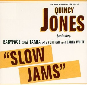 Quincy Jones featuring Babyface and Tamia with Portrait and Barry White — Slow Jams (studio acapella)