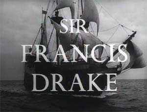 <i>Sir Francis Drake</i> (TV series) British television series