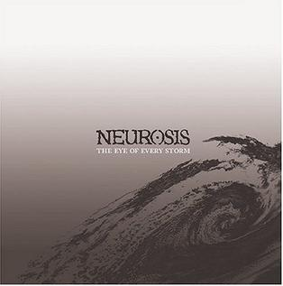 <i>The Eye of Every Storm</i> 2004 studio album by Neurosis